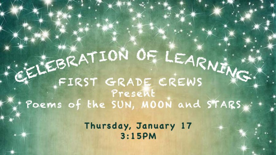 1st Grade Crews Celebration of Learning